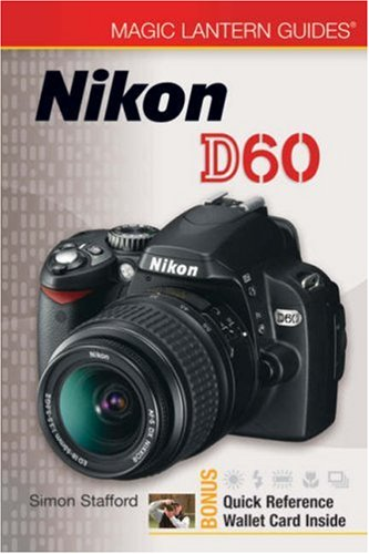 Download Magic Lantern Guides: Nikon D60 PDF