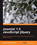 img - for Joomla! 1.5 JavaScript jQuery by Jose Argudo Blanco (2010-07-26) book / textbook / text book