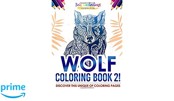 Wolf Coloring Book 2! Discover This Unique Of Coloring Pages ...