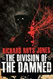 The Division of the Damned, Richard Jones, 1475155433