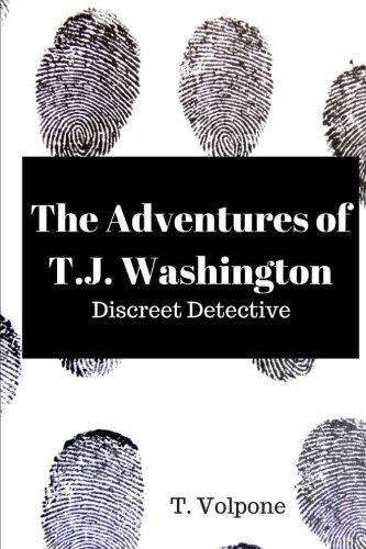 The Adventures of T. J. Washington, Discreet Detective: 2017 Annual (SEG 2017 Annuals) (Volume 4)