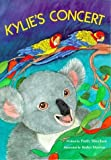 img - for Kylie's Concert(Goals Children's Books) by Patty Sheehan (1993-03-01) book / textbook / text book