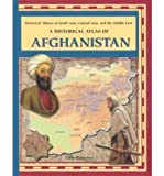 [( A Historical Atlas of Afghanistan )] [by: Amy Romano] [Jan-2003]