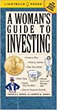 A Woman's Guide to Investing, Virginia B. Morris and Kenneth M. Morris, 1933569018