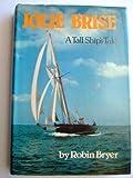 Jolie Brise, Robin Bryer, 0436071819