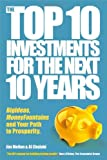 The Top 10 Investments for the Next 10 Years, Jim Mellon and Al Chalabi, 1841128023
