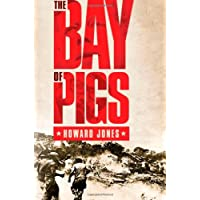 Bay of Pigs (Pivotal Moments in American History)