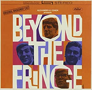 Beyond the Fringe (1962 Original Broadway Cast)
