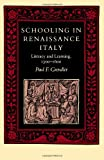 Schooling in Renaissance Italy: Literacy and Learning, 1300-1600 (The Johns Hopkins University Studies in Historical and Political Science)