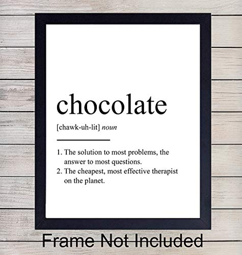 Chocolate Definition - Unframed Wall Art Print Typography - Makes a Great Gift for Kitchens - Funny Home Decor - Ready to Frame (8x10) Photo