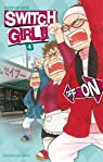 Switch Girl !!, tome 4  par Aida