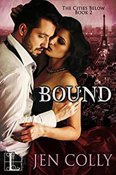 Bound (The Cities Below) by [Colly, Jen]