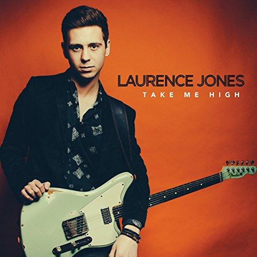 Laurence Jones - Take Me High - CD - FLAC - 2016 - NBFLAC Download