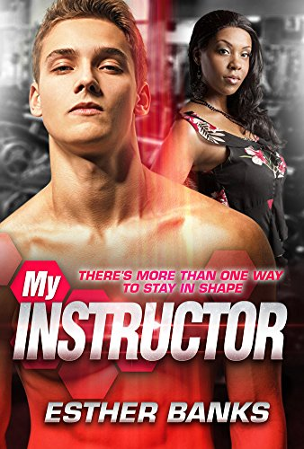 My Instructor Bwwm Meets Bbw Series Book 1 By Banks Esther