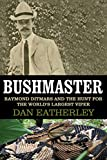 Bushmaster: Raymond Ditmars and the Hunt for the