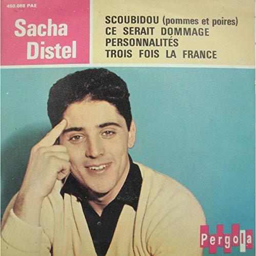 SACHA DISTEL scoubidou/ce serait dommage/trois fois la France EP Pergola: Sacha Distel: Amazon.es: Música