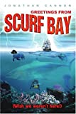 Greetings from Scurf Bay, Jonathan Cannon, 0595337902