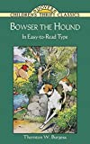 Bowser the Hound (Dover Children's Thrift Classics)