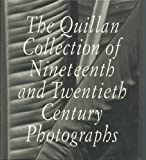 Quillan Collection of 19th and 20th Century Photographs