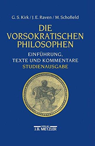 Die vorsokratischen Philosophen: Einführung, Texte und Kommentare