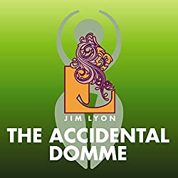 The Accidental Domme