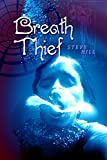 Breath Thief (Annie Taylor Book 1)