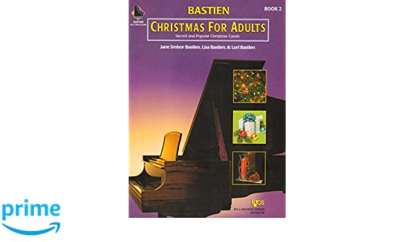 KP8B Bastien Christmas For Adults Book 2 Book Only