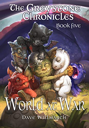 The Greystone Chronicles Book Five: World At War