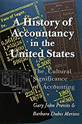 HISTORY OF ACCOUNTANCY IN USA: THE CULTURAL SIGNIFICANCE OF ACCOUNTING (HISTORICAL PERSP BUS ENTERPRIS)