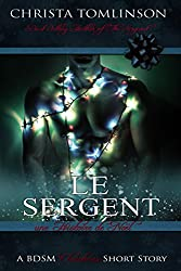 Le sergent : Une histoire de Noël (French Edition)