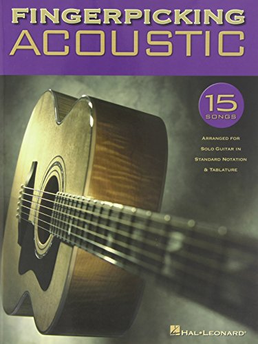 - Fingerpicking Acoustic: 15 Songs Arranged for Solo Guitar in Standard Notation & Tab