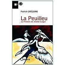 La Peuilleu ou l'histoire de Josette Guigue