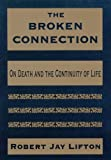 The Broken Connection 9780880488747