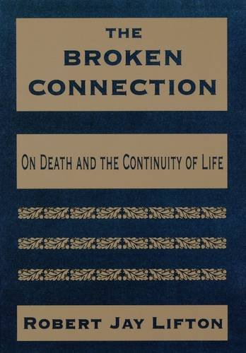 The Broken Connection: On Death and the Continuity of Life by Brand: Amer Psychiatric Pub