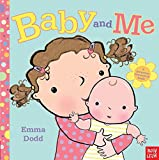 Baby and Me by Emma Dodd (1-Mar-2013) Hardcover