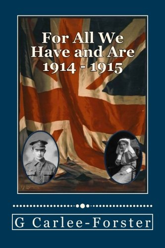 For All We Have and Are 1914 - 1915 PDF