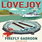 Firefly Gadroon: Lovejoy, Book 6 | Jonathan Gash
