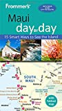 Frommer s Maui day by day (Day by Day Guides)