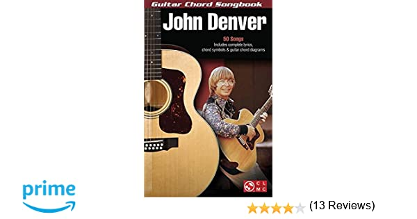 Amazon John Denver Guitar Chord Songbook Guitar Chord
