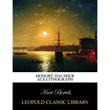 Honoré Daumier als Lithograph