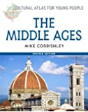 The Middle Ages (Cultural Atlas for Young People)