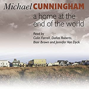 A Home at the End of the World Audiobook