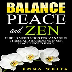 Balance, Peace and Zen