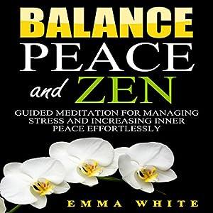 Balance, Peace and Zen Audiobook