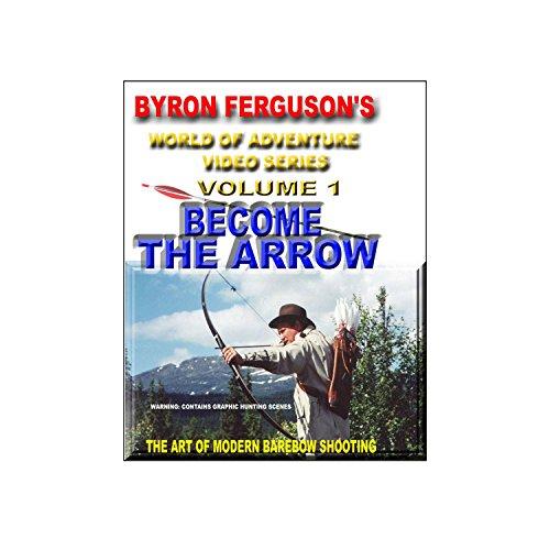 FERGUSON'S ''BECOME THE ARROW'' DVD
