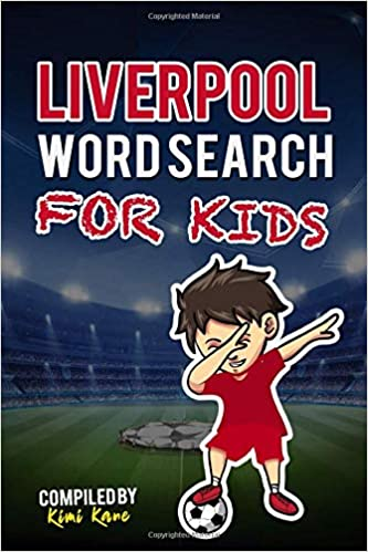 9696a217a LIVERPOOL WORD SEARCH FOR KIDS  Get To Know All Liverpool FC 2018 ...