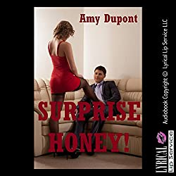 Surprise Honey!