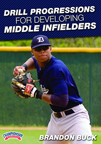 Championship Productions Brandon Buck: Drill Progressions for Developing Middle Infielders DVD