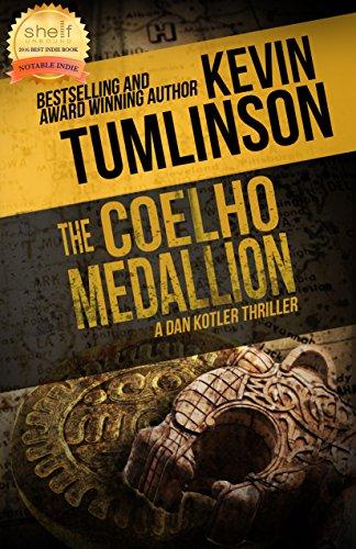 The Coelho Medallion: A Dan Kotler Thriller cover