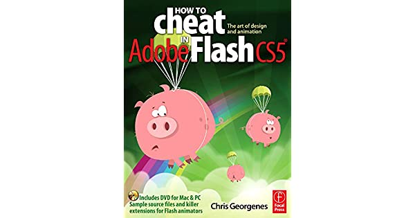 Related Book : How To Cheat In Adobe Flash Cs5 The Art Of Design And Animation FavoriteBooks